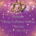 Yılbaşı Kutlama Haftası Menüsü 16-30 Aralık 2018